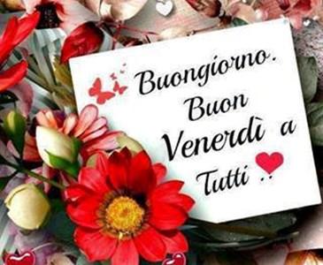 Buongiorno amici e buon venerdi toluna for Foto buongiorno amici