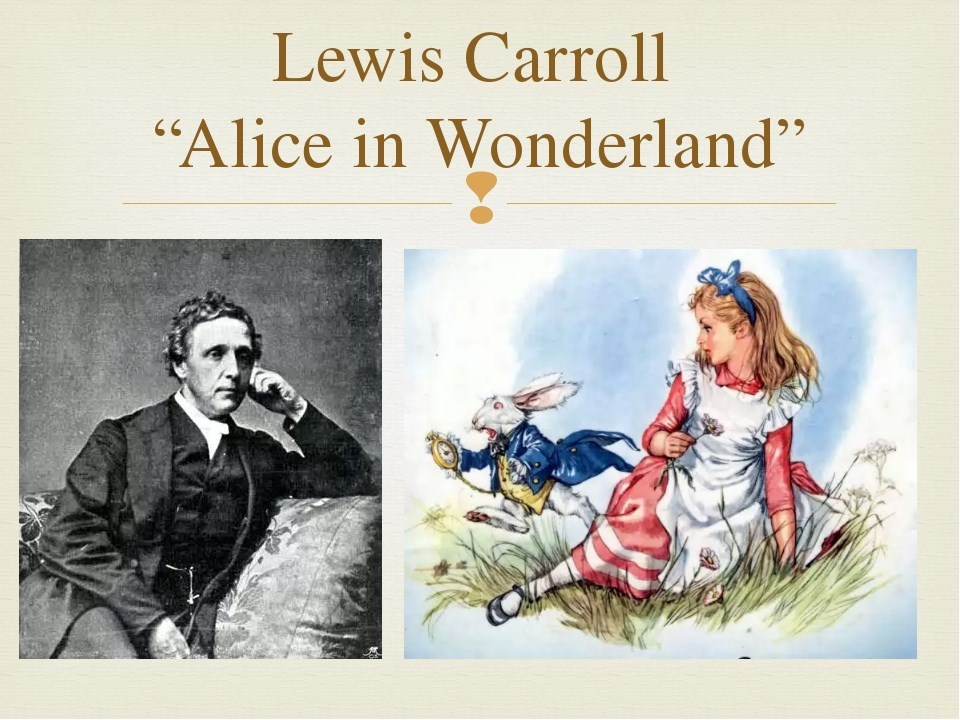 a literary analysis of the universe in alice in wonderland by lewis carroll How alice in wonderland changed children's literature that tale was lewis carroll's alice's but by the time alice's adventures in wonderland.