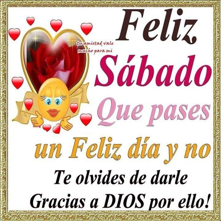 Hola A Todos Les Deseo Feliz Sábado Toluna