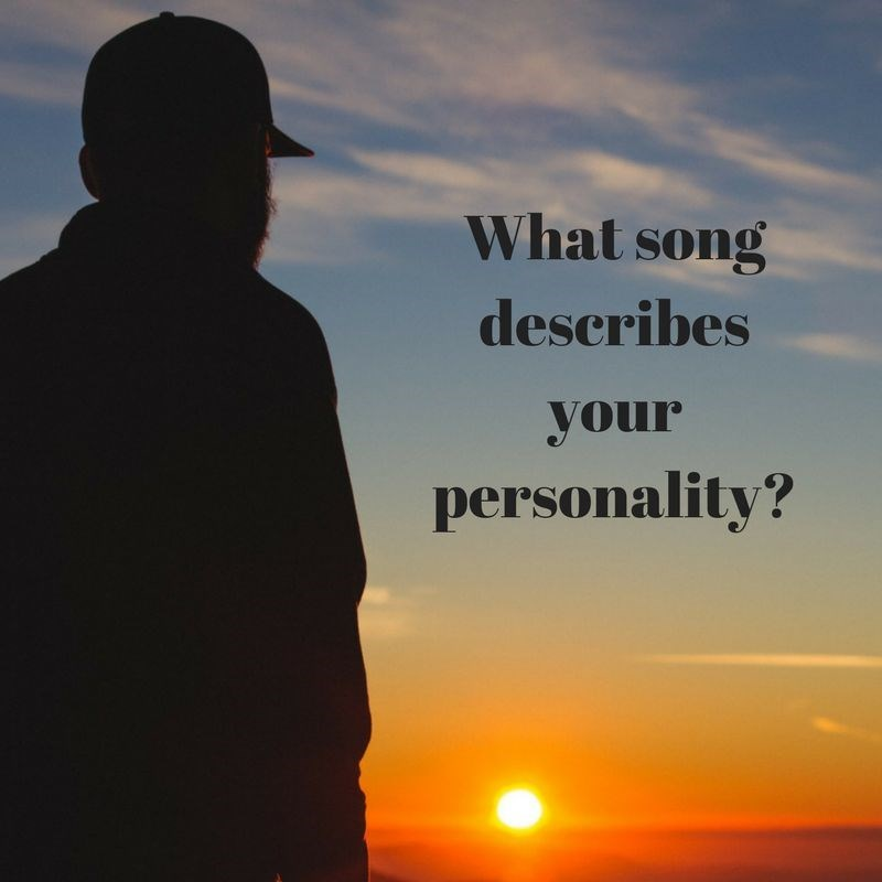 song that describes me Are you curious to know about which song suits on your personality simply play this interesting quiz and find out now.