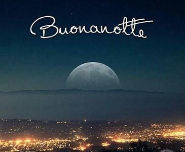 Buona Notte A Tutti Voi Che Sia Una Notte Serena Toluna