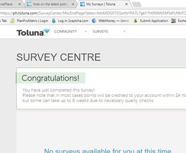 Survey done :) | Toluna
