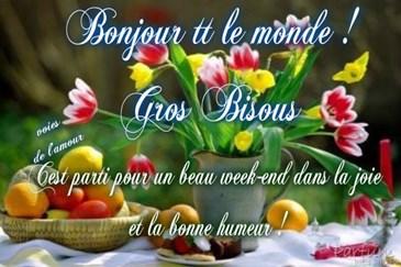 Bon Week End à Tous Gros Bisous Toluna