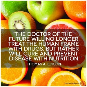 Thomas A Edison Quotethe Doctor Of The Future Will No Longer Treat