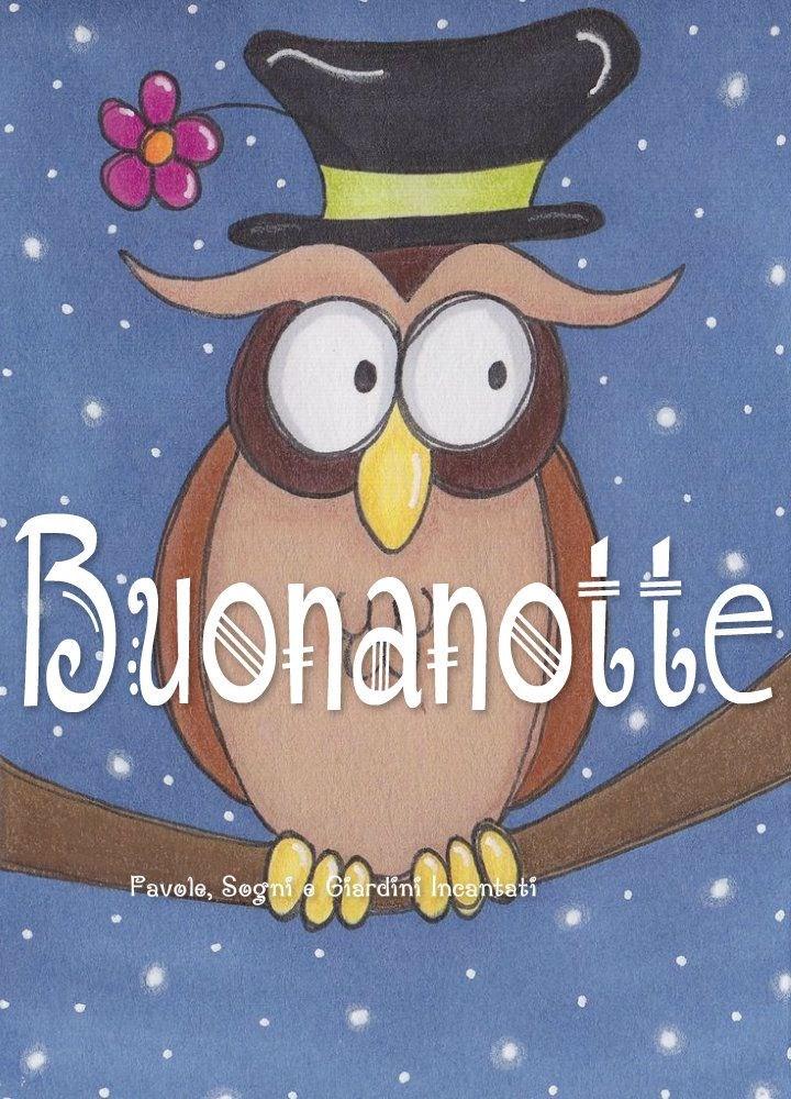 Спокойной ночи на итальянском языке в открытках